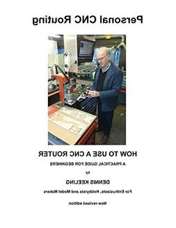 how use cnc router practical guide beginners